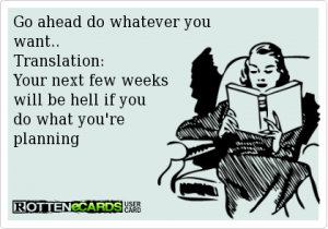 Every woman has done that at least once! Credit :  http://m.rottenecards.com/cards/Shortwcc/?page=7